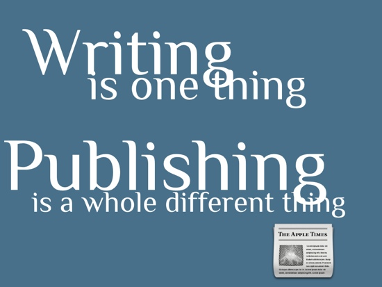 Don't just write, publish