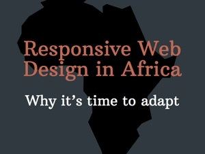 Responsive Web Design in Africa